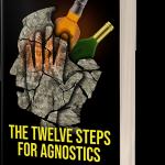 Book cover image: The Twelve Steps For Agnostics